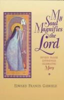 My soul magnifies the Lord PDF
