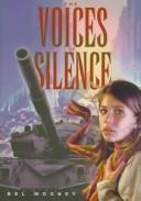 The voices of silence by Bel Mooney
