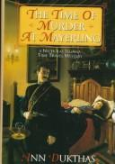 Time of Murder at Mayerling by Ann Dukthas