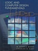 Logic and Computer Design Fundamentals by M. Morris Mano
