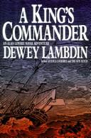 A king&#39;s commander by Dewey Lambdin