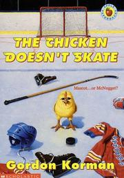 The chicken doesn't skate by Gordon Korman