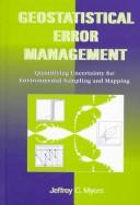 Geostatistical error management by Jeffrey C. Myers