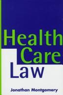 Health care law by Jonathan Montgomery