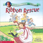 Ribbon rescue by Robert N. Munsch
