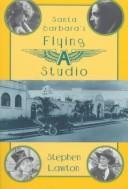 Santa Barbara's Flying A studio PDF