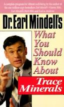 Dr. Earl Mindell's what you should know about trace minerals PDF