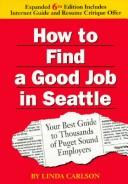 How to find a good job in Seattle by Linda Carlson