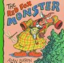 The red fox monster by Alan Baron