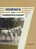 Horses and horsemanship by M. Eugene Ensminger