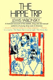 The hippie trip by Lewis Yablonsky