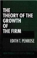 The theory of the growth of the firm by Edith Tilton Penrose