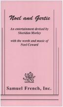 Noel and Gertie by Noel Coward