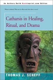 Catharsis in Healing, Ritual, and Drama by Thomas J. Scheff