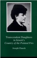 Transcendent daughters in Jewett's Country of the pointed firs by Joseph Church