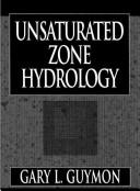 Unsaturated zone hydrology by Gary L. Guymon