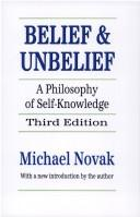 Belief and unbelief by Novak, Michael.