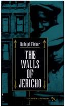 The walls of Jericho by Rudolph Fisher