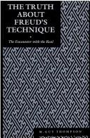 The truth about Freud's technique by M. Guy Thompson