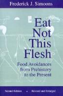 Eat not this flesh by Frederick J. Simoons