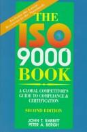 The ISO 9000 book by John T. Rabbitt