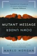 Mutant message down under by Marlo Morgan