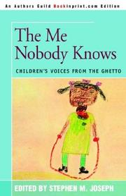 The me nobody knows by Stephen M. Joseph