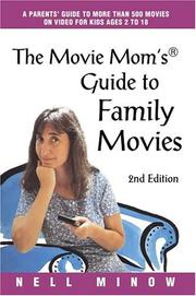 Cover of: The Movie Mom's Guide to Family Movies by Nell Minow
