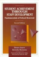 Student achievement through staff development by Bruce Joyce