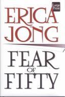 Fear of fifty : a midlife memoir PDF