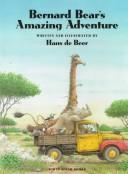 Bernard Bears amazing adventure