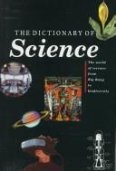 Cover of: The dictionary of science