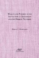 Wealth and Poverty in the Instruction of Amenemope and the Hebrew Proverbs PDF