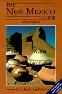 The New Mexico guide by Charles L. Cadieux