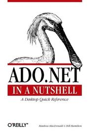 ADO.NET in a nutshell by Hamilton, Bill.