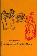 Interpreting popular music by David Brackett