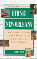 Cover of: Passport's guide to ethnic New Orleans by Martin Hintz