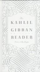 The Kahlil Gibran reader PDF