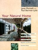 Your natural home by Janet Marinelli
