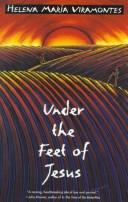 Under the feet of Jesus by Helena Mara Viramontes