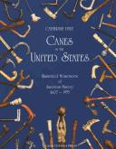 Canes in the United States by Catherine Dike