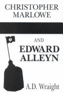 Christopher Marlowe and Edward Alleyn by A. D. Wraight