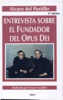 Intervista sul fondatore dell&#39;Opus Dei by Alvaro del Portillo