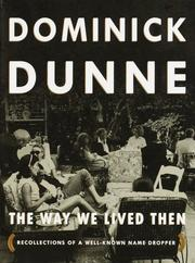 Cover of: The way we lived then by Dominick Dunne