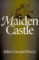 Maiden Castle by Theodore Francis Powys
