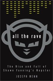 All the Rave by Joseph Menn