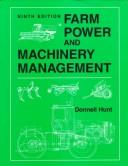 Farm power and machinery management by Donnell Hunt