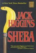 Sheba by Jack Higgins