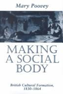Making a social body by Mary Poovey
