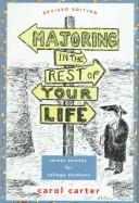 Majoring in the rest of your life by Carol Carter